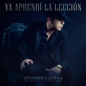 Jovanny Cadena y Su Estilo Privado - Y Yo, Qué Culpa Tengo?