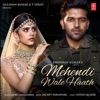 Mehendi Wale Haath - Single