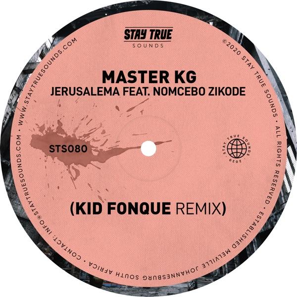 Jerusalema (feat. Nomcebo Zikode) [Kid Fonque Remix] - Single