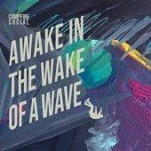 Awake In the Wake of a Wave - Single