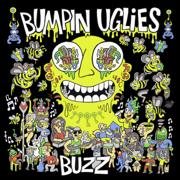 Buzz - EP - Bumpin Uglies - Bumpin Uglies