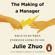 Julie Zhuo - The Making of a Manager
