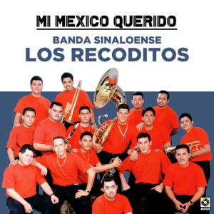 Banda Los Recoditos - Mi México Querido