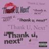 thank u next Single