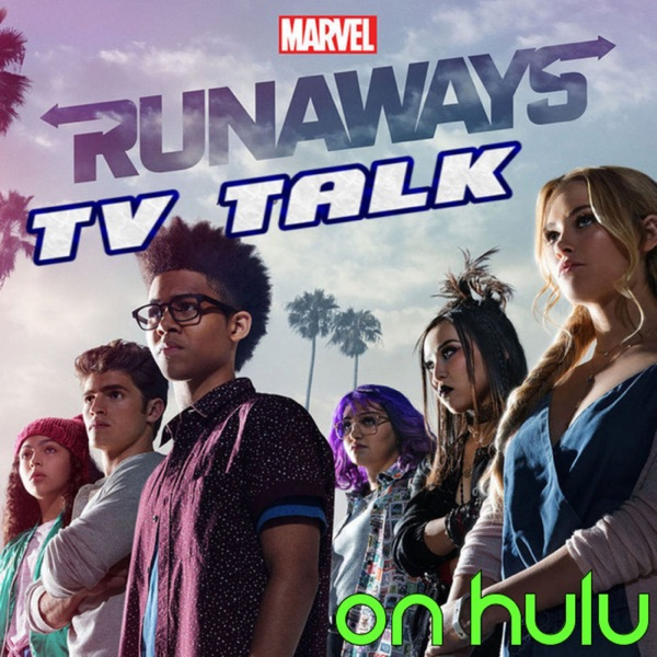 Runaways TV Talk