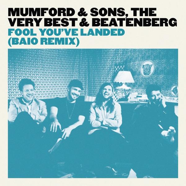 Fool You've Landed (Baio Remix) - Single