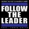 Follow the Leader (feat. Jorja Smith) - George the Poet & Maverick Sabre lyrics