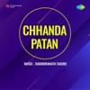 Aachhe Dukkha Aachhe Mrityu From Chhanda Patan Single