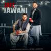 Jatt Te Jawani feat Karan Aujla - Dilpreet Dhillon mp3