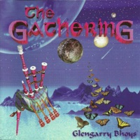 The Gathering by Glengarry Bhoys on Apple Music