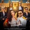 Balam Ka System - Single