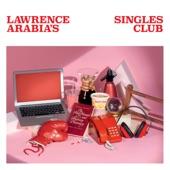Lawrence Arabia - Everybody Wants Something