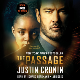 The Passage: A Novel (Book One of The Passage Trilogy) (Abridged) audiobook