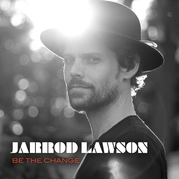 Jarrod Lawson - Embrace What We Are