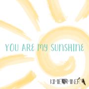 You Are My Sunshine - Kimié Miner - Kimié Miner