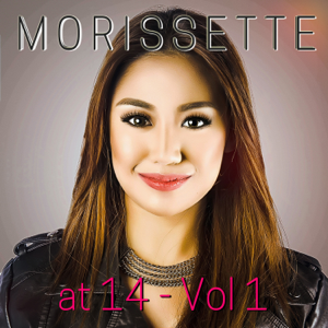 Morissette - Morissette at 14, Vol. 1