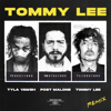 Tyla Yaweh & Tommy Lee - Tommy Lee (feat. Post Malone) [Tommy Lee Remix] artwork