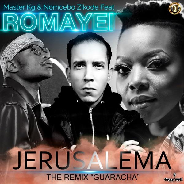 Jerusalema (feat.Master Kg & Nomcebo Zikode) [Remix Guaracha] [Remix Guaracha] - Single