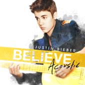 Believe Acoustic - Justin Bieber Cover Art