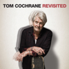 Tom Cochrane - Tom Cochrane Revisited portada