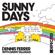 Dennis Ferrer - Sunny Days (with Dawn Tallman) [Extended Mix]