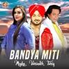 Bandya Miti Single