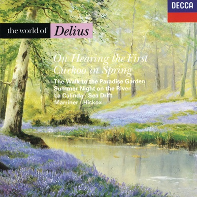 Delius: On hearing the first cuckoo in spring/Sea Drift, etc. - Royal Philharmonic Orchestra