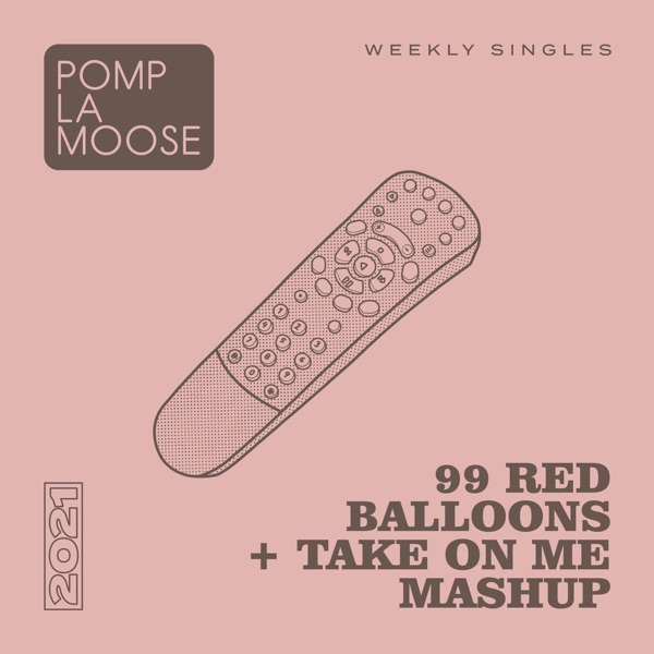 99 Red Balloons + Take on Me Mashup - Single
