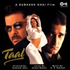 Taal Original Motion Picture Soundtrack