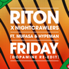 Riton & Nightcrawlers - Friday (feat. Mufasa & Hypeman) [Dopamine Re-Edit] portada