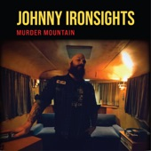 Johnny Ironsights - Three Nickels for a Pack of Smokes