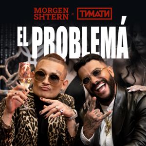 MORGENSHTERN & Timati - El Problema