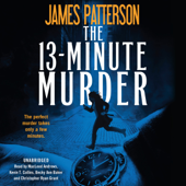 The 13-Minute Murder - James Patterson Cover Art