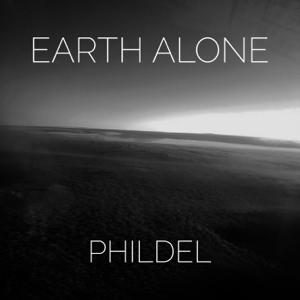 PHILDEL - Earth Alone