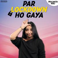 Par Lockdown Ho Gaya - Single