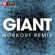 Giant (Extended Workout Remix) - Power Music Workout