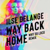 Icon Way Back Home (Why So Loco Remix) - Single