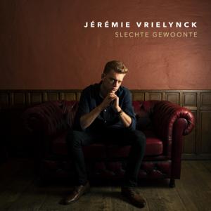 Jérémie Vrielynck - Slechte Gewoonte