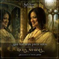 Richa Sharma - Abhi Toh Main Jawan Hoon