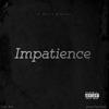 Impatience Single
