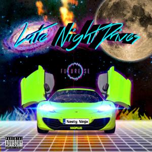 Nasty Ninja - Late Night Drive - EP