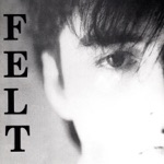 Felt - Cathedral (Remastered Edition)