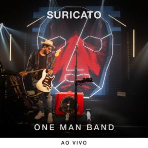 Suricato - One Man Band (Ao Vivo) Vol. 1