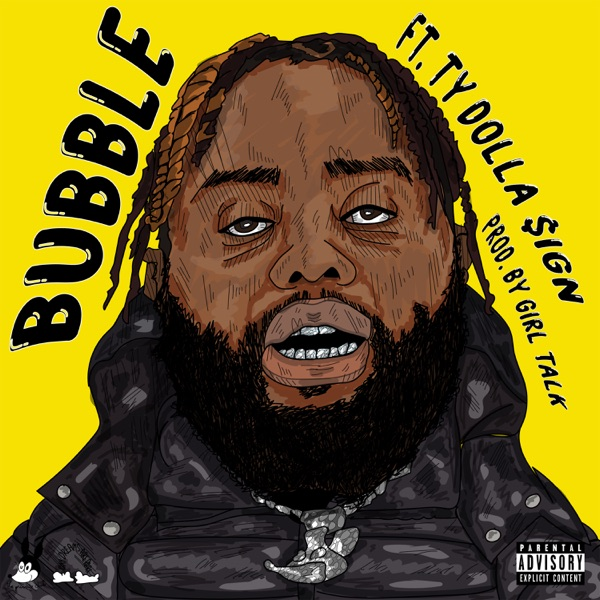 Bubble (feat. Ty Dolla $ign) - Single