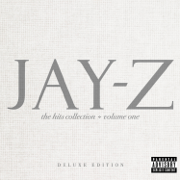 The Hits Collection, Vol. 1 (Deluxe Edition) - JAY-Z