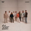 All Of My Best Friends Acoustic - Hillsong Young & Free