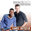 Rocke & Erivaldo
