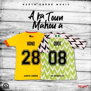 Vano & Qdot - A Ka Toun Mahou A