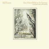 Bill Evans - You Must Believe In Spring