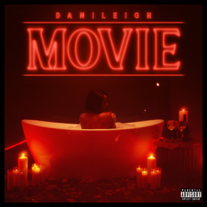 DaniLeigh - MOVIE